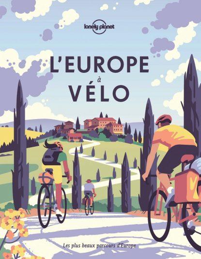 L'Europe à Vélo - Lonely Planet