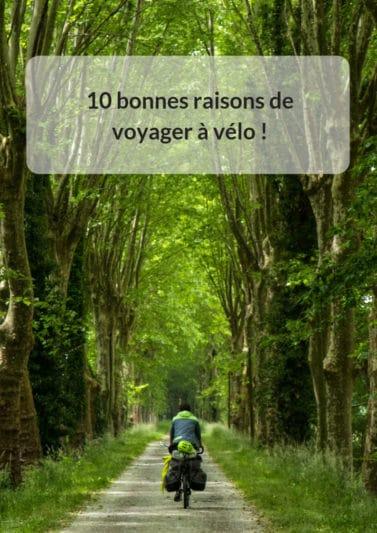 10 bonnes raisons de voyager à vélo !