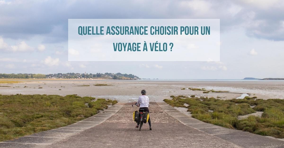 Pourquoi prendre une assurance pour son voyage à vélo ?