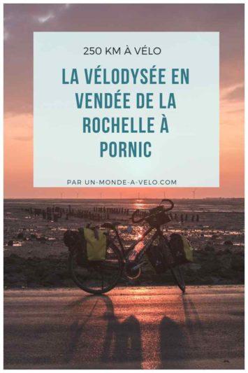 La Vendée à vélo sur la Vélodyssée - 250km de La Rochelle à Pornic