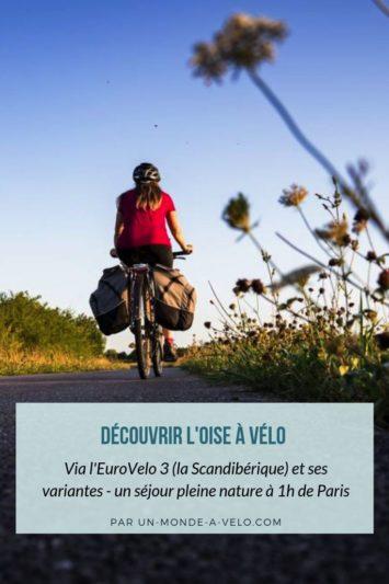 L'Oise à Vélo sur la Scandibérique ou l'EuroVelo 3