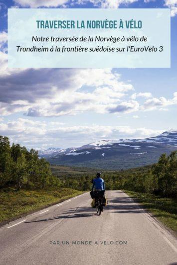 Traversée de la Norvège à vélo via l'EuroVelo 3 - notre retour d'expérience