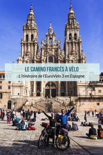 Le Camino Francés à vélo - L'itinéraire de l'EuroVelo 3
