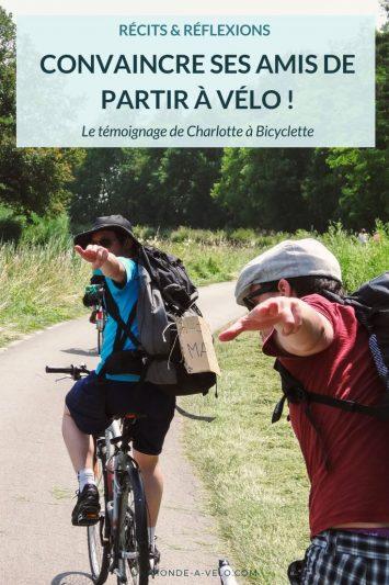 Réussir à partir à vélo avec ses amis en organisant le voyage - par Charlotte à bicyclette