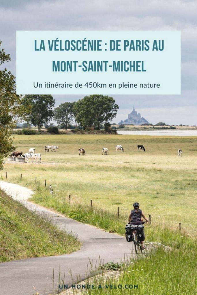 De Paris au Mont-Saint-Michel à vélo : la Véloscénie