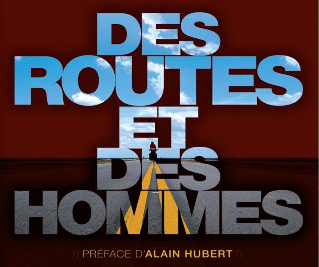 Des routes et des Hommes
