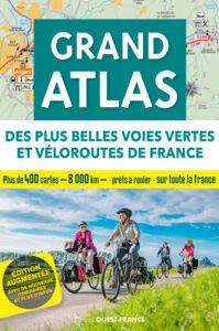 Livres voyage à vélo - Grand Atlas voies vertes France
