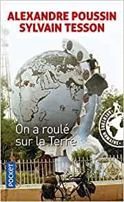 On a roulé sur la Terre, Livre Sylvain Tesson